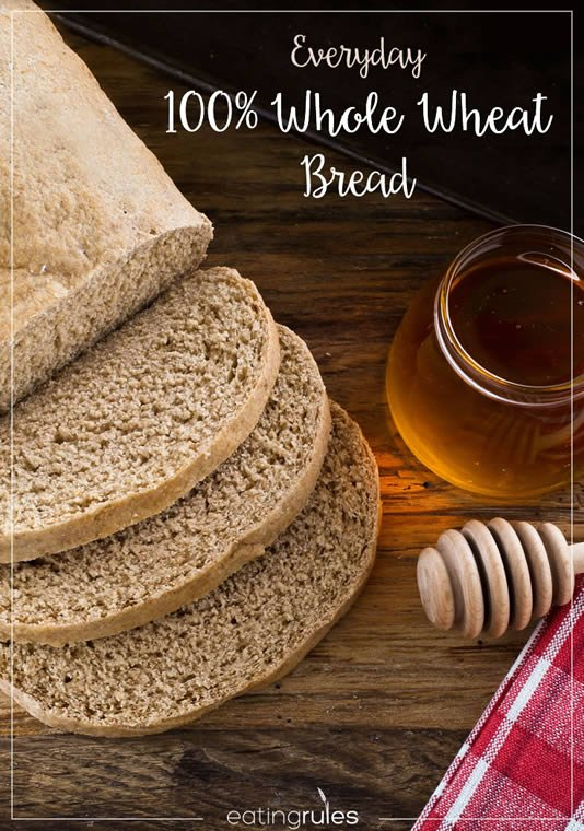 Everyday 100% Whole Wheat Bread with Honey