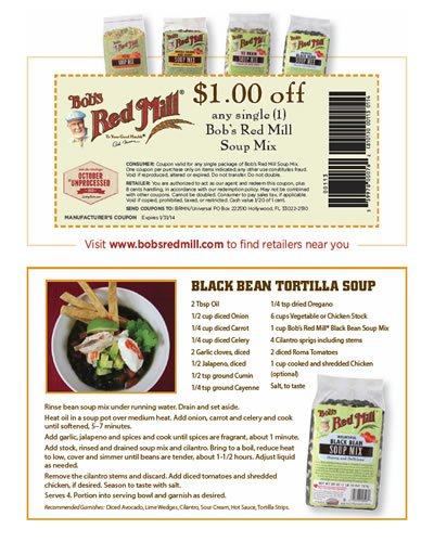 Click for a Black Bean Tortilla Soup and Bob's Red Mill Coupon