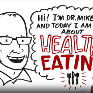 Dr. Mike Evans Healthy Eating 101
