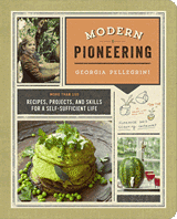 Modern Pioneering by Georgia Pelligrini