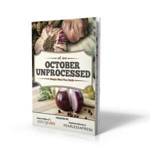 The October Unprocessed Simple Meal Plan Guide