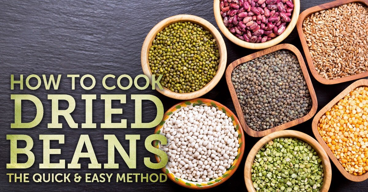How to Cook Dried Beans - The Quick and